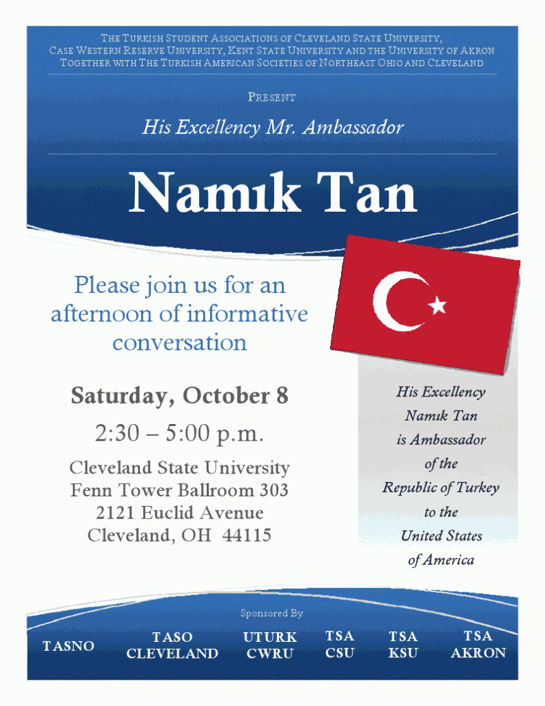 His Excellency Namık Tan is Ambassador of the Republic of Turkey to the United States of America